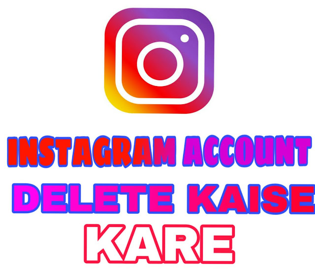 how to Delete Instagram Account, instagram account delete kaise kare