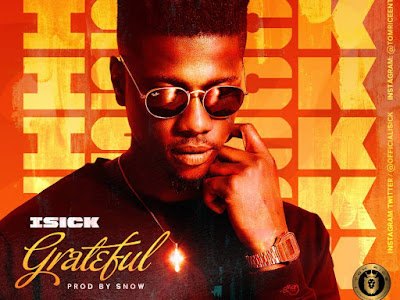 VIDEO & MP3: iSick - Grateful