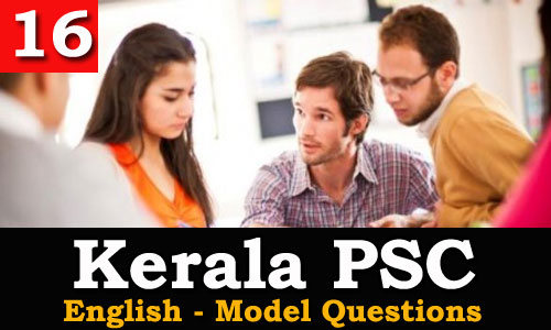 Kerala PSC - Model Questions English - 16