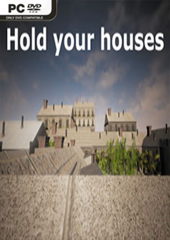Hold your houses PC Full