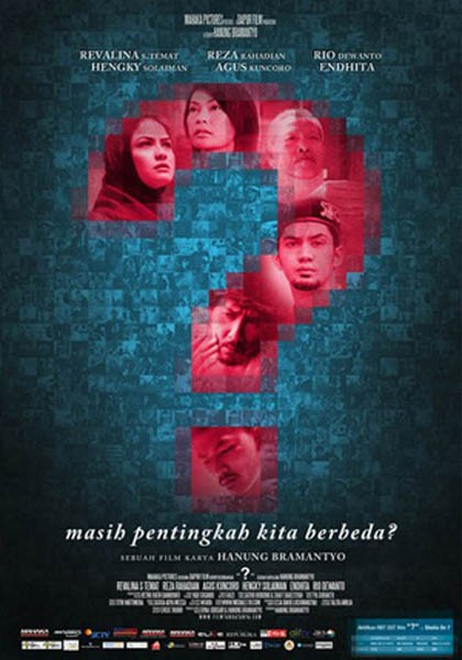 TANDA TANYA: Film Kontroversial Tentang Perbedaan Agama Yang Bahkan Diharamkan Oleh MUI