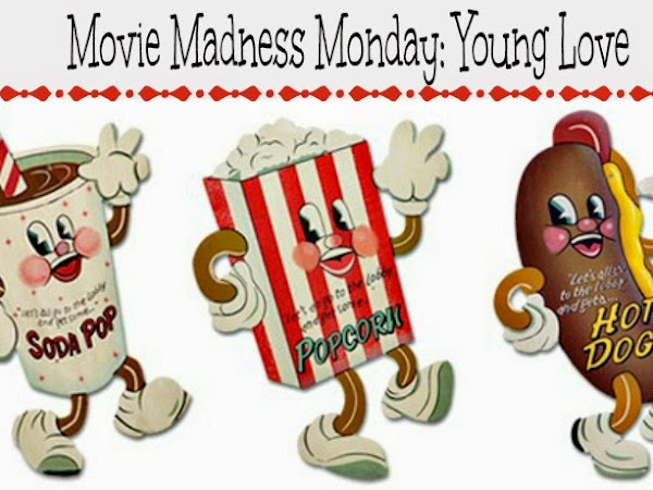 Movie Madness Monday: Young Love