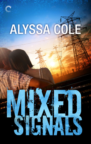 Mixed Signals by Alyssa Cole