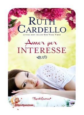 AMOR POR INTERESSE  Ruth Cardello