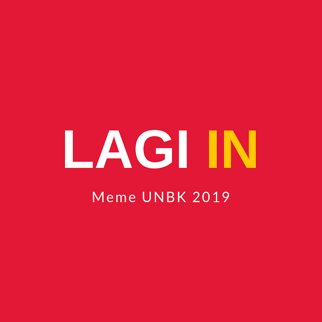 Meme Terbaik Soal Ujian Nasional Pekan Ini, UNBK 2019