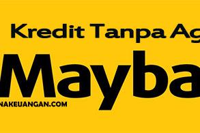 KTA Maybank: Kredit Tanpa Agunan dari 5 juta hingga 250 Juta dengan Suku Bunga Tetap
