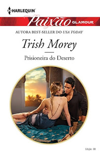 Prisioneira do Deserto (Trish Morey)