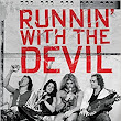 Review of Runnin' with the Devil by Noel Monk