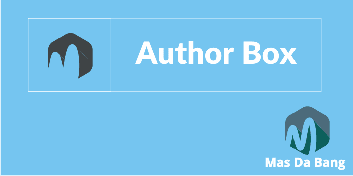 Cara Membuat Author Box di Blog
