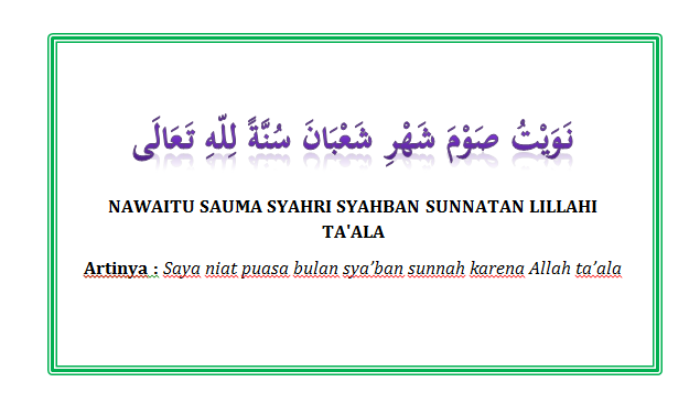 Bacaan Niat Puasa Sunnah Sya'ban