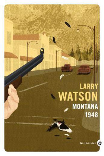 Montana 1948 Larry Watson Traduit par Bertrand Péguillan
