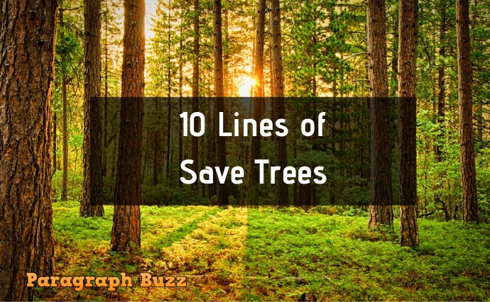 10 Lines on Save Trees in English