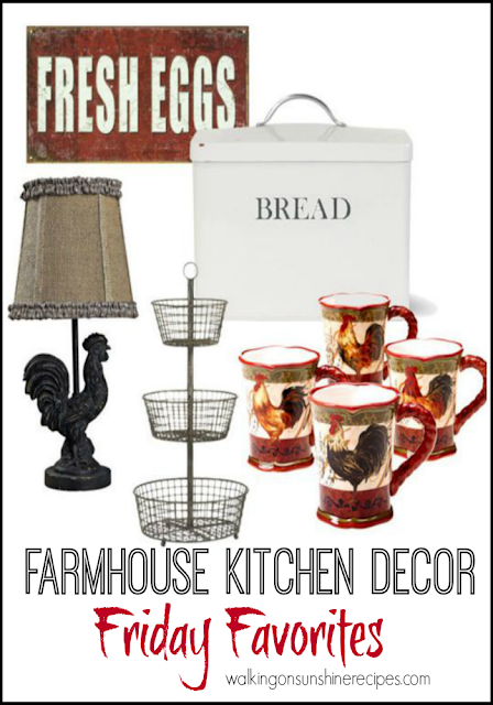 This week's Friday Favorites is all about Farmhouse Kitchen Decor from Walking on Sunshine Recipes.