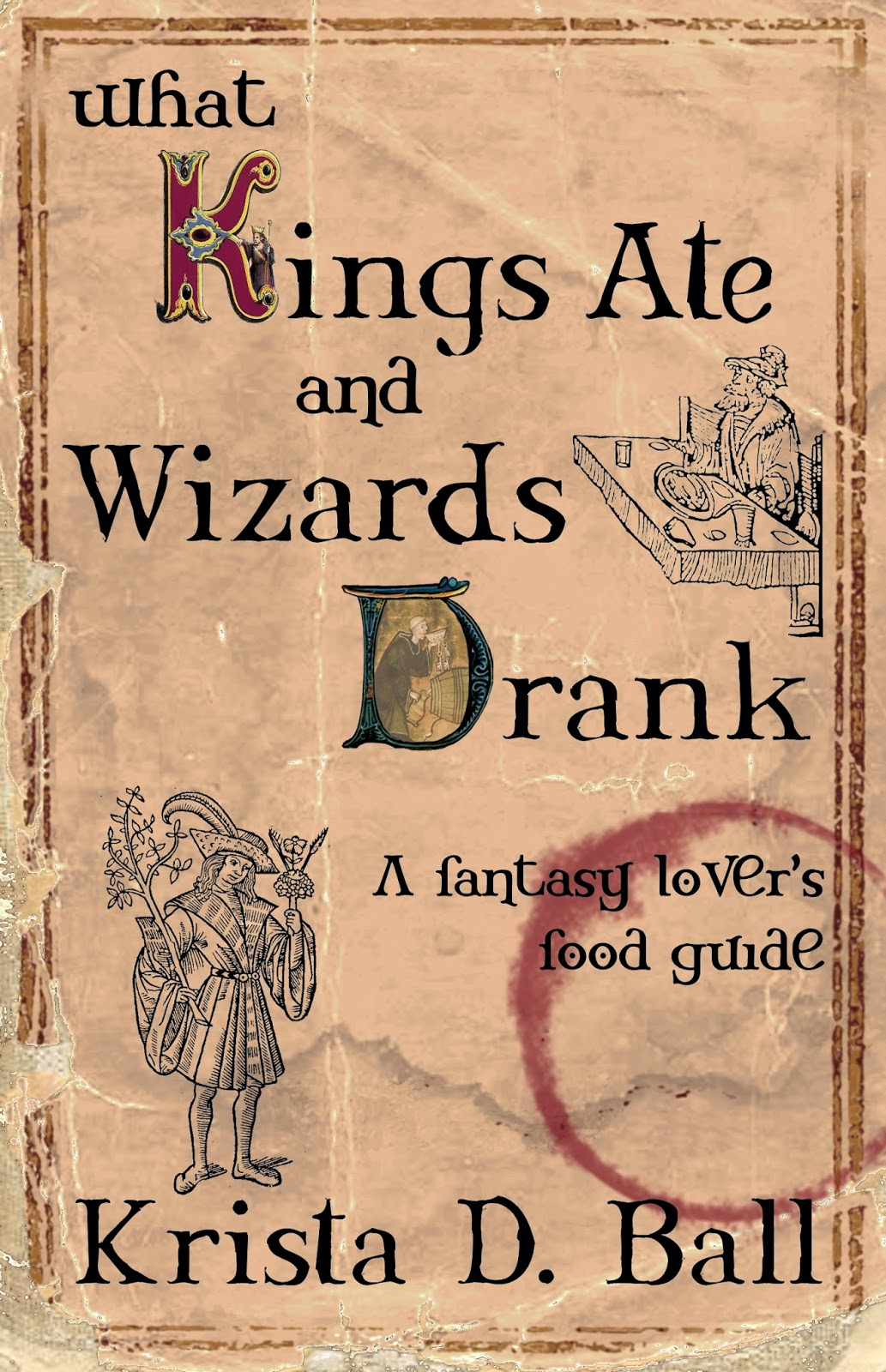 https://www.goodreads.com/book/show/16122737-what-kings-ate-and-wizards-drank