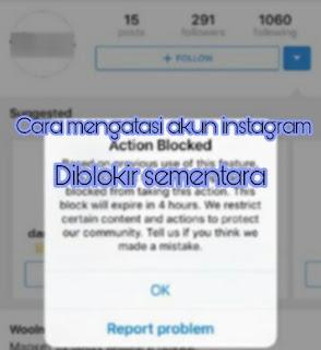 Cara mudah mengatasi instagram di blokir sementar