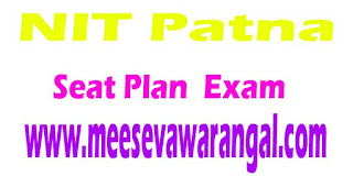NIT Patna Seat Plan For B.Arch./B.Tech./M.Tech./Ph.D Exam 2016