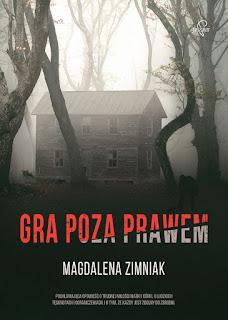 Gra poza prawem - Magdalena Zimniak
