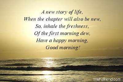 Inspirational Good Morning:  A new story of life when the chapter will also be new, so, inhale the freshness