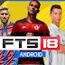 How To Download and Install FIFA 2018 on Your Android (APK + Data Mod) | First Touch Soccer 2018
