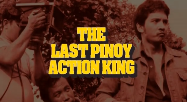 the last pinoy action king documentary