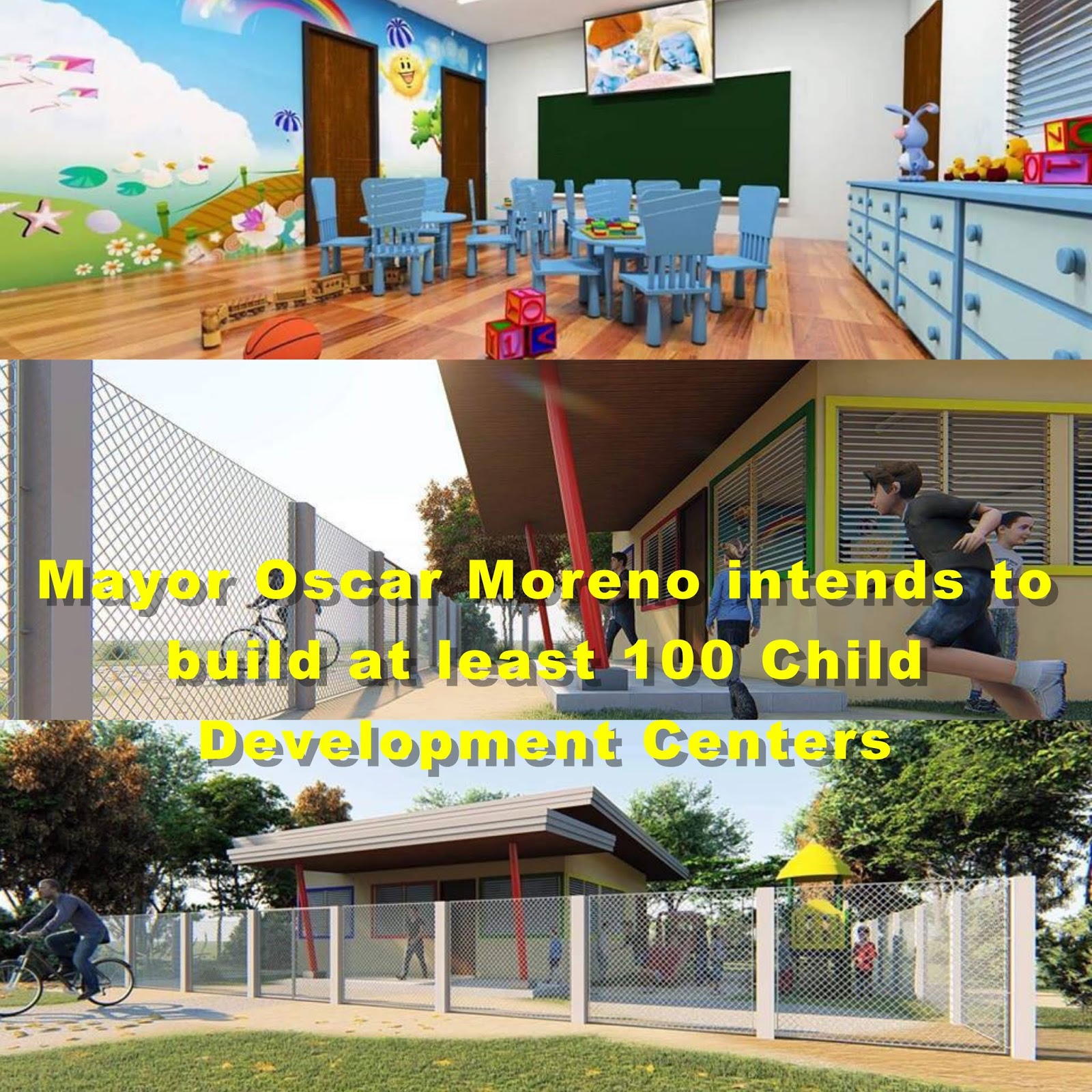 Mayor Oscar Moreno intends to build at least 100 Child Development Centers