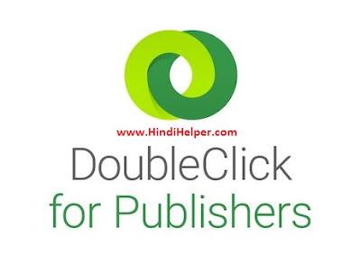 Doubleclick for publisher (DFP) kya hai