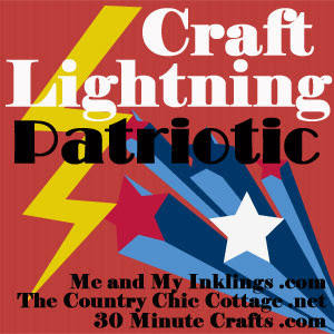 Craft lightning Patriotic 30 minute Crafts, Carolina