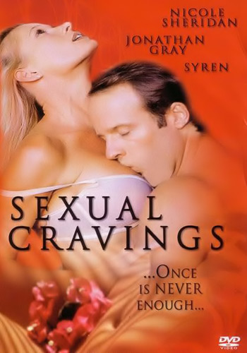 [18+] Sexual Cravings 2006 DVDRip 250MB