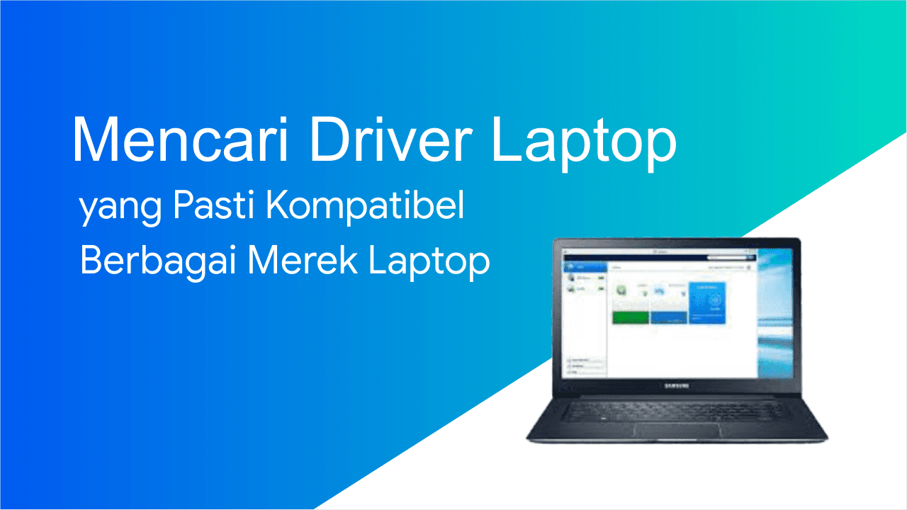 Mencari driver laptop yang cocok