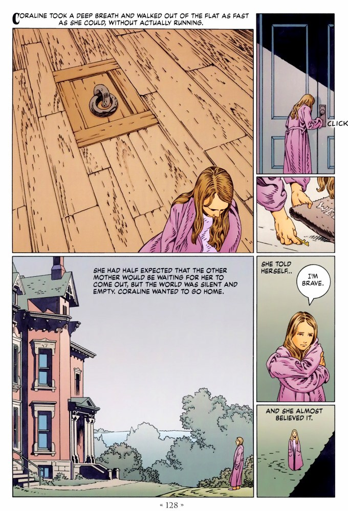 Read page 128, from Nail Gaiman and P. Craig Russell's Coraline graphic novel