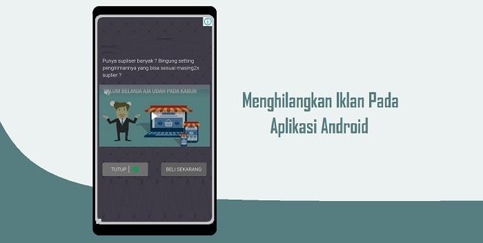 Cara Menghilangkan Iklan Pada Aplikasi di Android Dengan Mudah