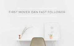 Mengenal First Mover dan Fast Follower