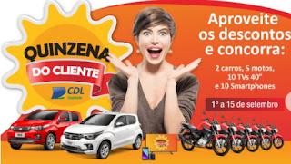 Promoção CDL Goiânia 2017 Quinzena do Cliente Concorra Prêmios
