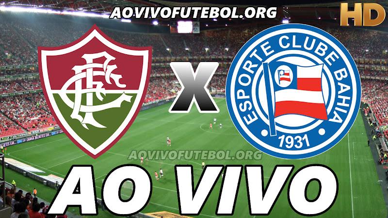 Assistir Fluminense vs Bahia Ao Vivo HD