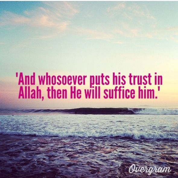 And whosoever puts his trust in Allah - Religions Quotes