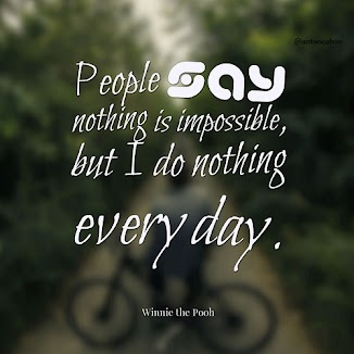People Say Nothing is Impossible