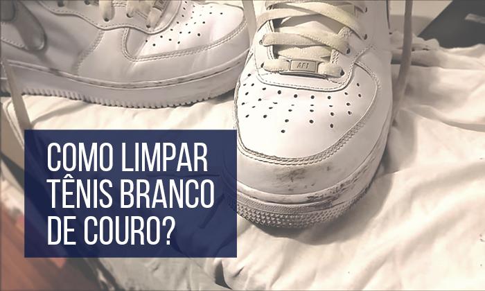 3f00f5ec0e5 Macho Moda - Blog de Moda Masculina  Como Limpar Tênis Branco de ...