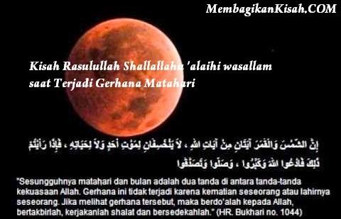 Kisah Rasulullah Shallallahu 'alaihi wasallam saat Terjadi Gerhana Matahari