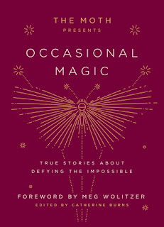 https://www.goodreads.com/book/show/40714358-the-moth-presents-occasional-magic?ac=1&from_search=true