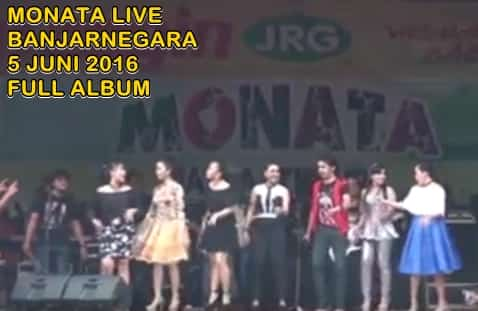 Monata Live Banjarnegara 5 Juni 2016 full album