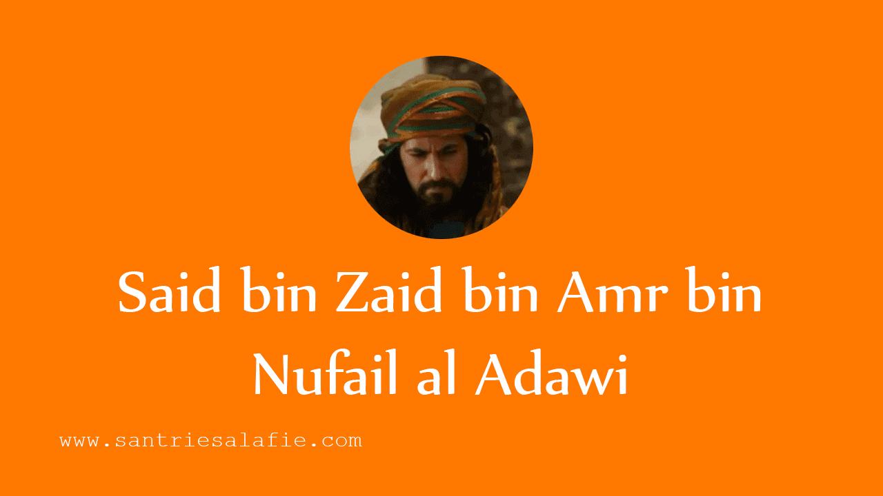 Keistimewaan Said bin Zaid al Adawi ditampakkan Allah swt by Santrie Salafie