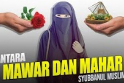 Lirik Antara Mawar Dan Mahar Majlis Syubbanul Muslimin