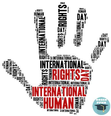 Hak Asasi Manusia, HAM, Pelanggaran HAM, Contoh Pelanggaran HAM, Penegakan HAM, Upaya Penegakan HAM.