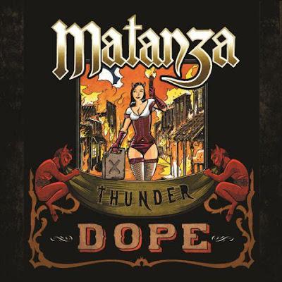 Matanza – Thunder Dope