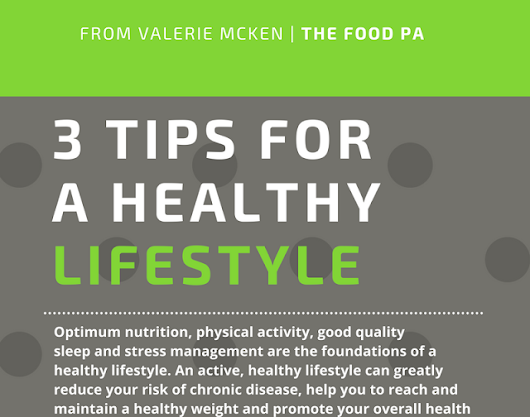3 Tips for a Healthy Lifestyle
