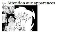 9- Attention aux apparences !