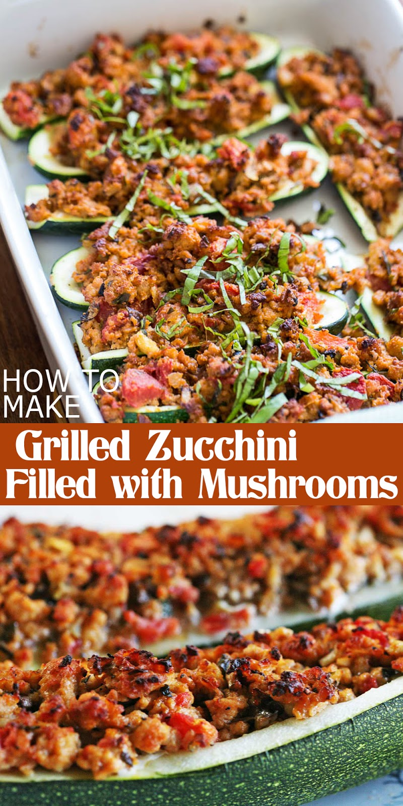 GRILLED ZUCCHINI FILLED WITH MUSHROOMS
