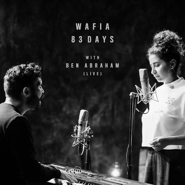 Wafia - 83 Days (Live) [feat. Ben Abraham] - Single  Cover