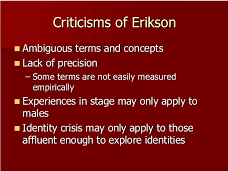 What is Erikson's criticisms