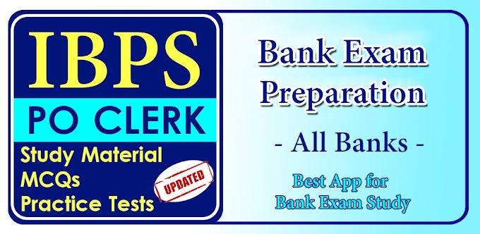 Bank Exam Preparation - IBPS PO CLERK